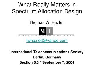 What Really Matters in  Spectrum Allocation Design