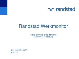Randstad Werkmonitor state of mind arbeidsmarkt (werknemer perspectief)