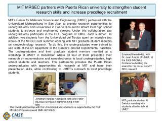 Jonathan Vargas Rodriguez (left) and Victor deJesus Gonzalez (right) working in MIT labs