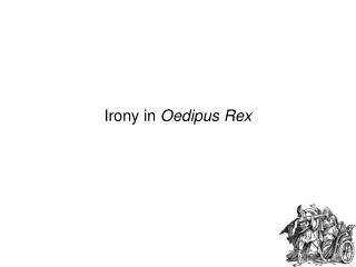 Introduction to: Oedipus Rex