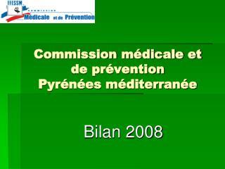 Commission médicale et de prévention Pyrénées méditerranée