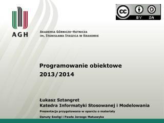 Programowanie obiektowe 2013/2014