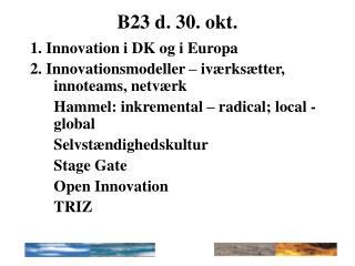 B23 d. 30. okt.