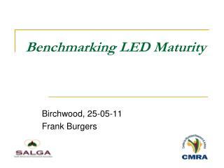 Benchmarking LED Maturity