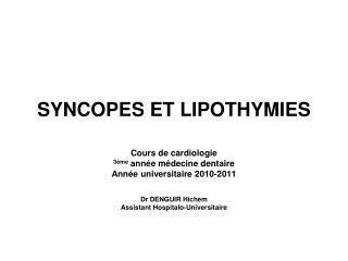 SYNCOPES ET LIPOTHYMIES