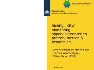 Richtlijn KRW monitoring oppervlaktewater en protocol toetsen & beoordelen