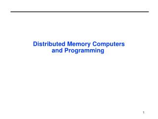 Distributed Memory Computers and Programming