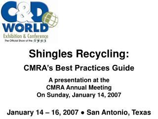 January 14 � 16, 2007 ? San Antonio, Texas