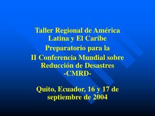 Taller Regional de América Latina y El Caribe Preparatorio para la