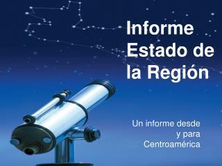 Informe Estado de la Región