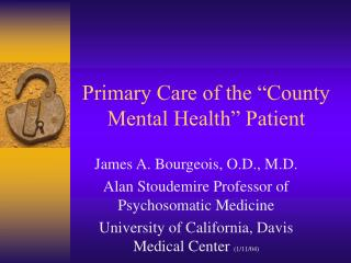 """Primary Care of the """"County Mental Health"""" Patient"""
