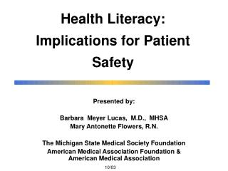 Health Literacy:  Implications for Patient Safety