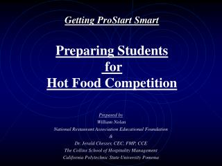 Getting ProStart Smart Preparing Students  for Hot Food Competition
