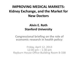 Congressional briefing on the role of economic research in health policy: