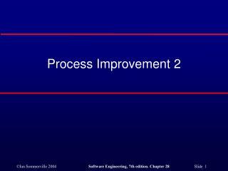Process Improvement 2
