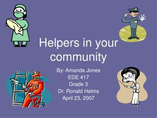 Helpers in your community