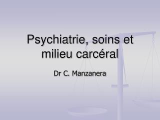 Psychiatrie, soins et milieu carcéral