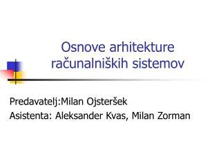 Osnove arhitekture računalniških sistemov