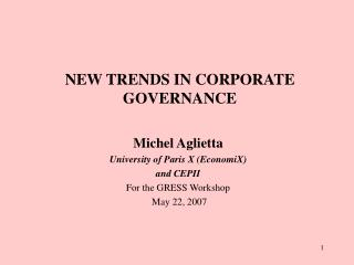 NEW TRENDS IN CORPORATE GOVERNANCE