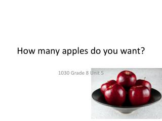 How many apples do you want?