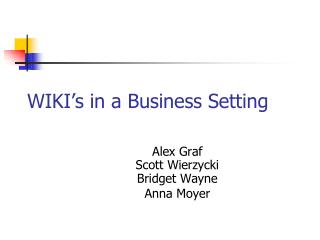 WIKI's in a Business Setting