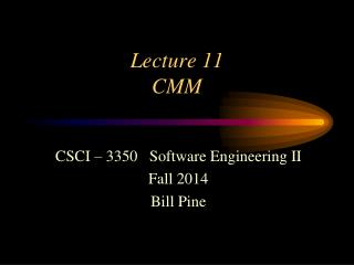 Lecture 11 CMM