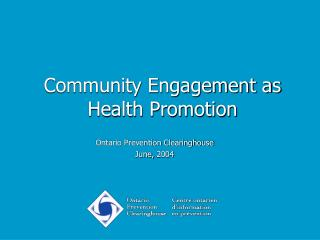 Community Engagement as Health Promotion