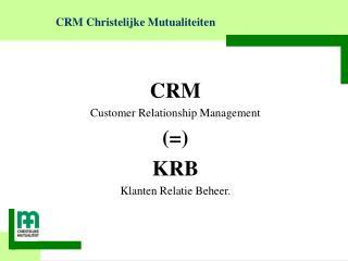 CRM Christelijke Mutualiteiten