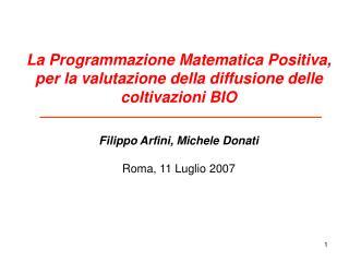 La Programmazione Matematica Positiva, per la valutazione della diffusione delle coltivazioni BIO
