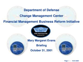 Department of Defense Change Management Center Financial Management Business Reform Initiative