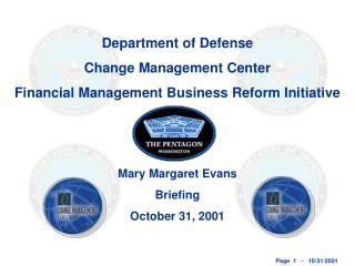 Department of Defense Change Management Center Financial Management Business Reform Initiative