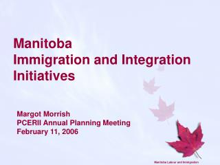 Manitoba  Immigration and Integration Initiatives