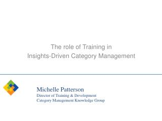 The role of Training in  Insights-Driven Category Management
