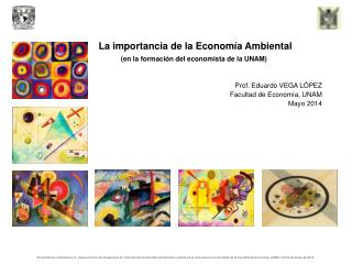 La importancia de la Economía Ambiental (en la formación del economista de la UNAM)