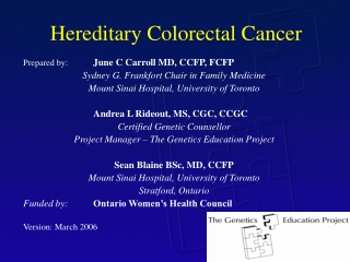 Hereditary Non-polyposis Colorectal Cancer HNPCC