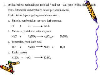 1). Cara setengah reaksi setiap persamaan reaksi redoks merupakan penjumlahan 2 setengah reaksi.