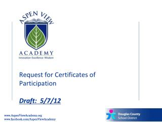 Request for Certificates of Participation Draft:  5/7/12