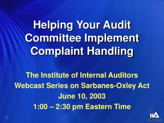 Helping Your Audit Committee Implement Complaint Handling