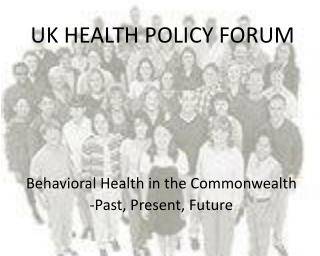 UK HEALTH POLICY FORUM