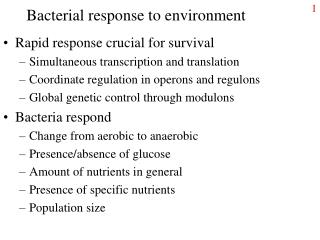 Bacterial response to environment