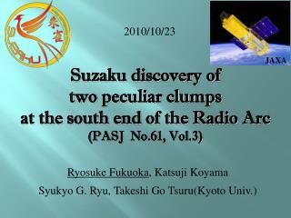 Ryosuke Fukuoka , Katsuji Koyama Syukyo G. Ryu, Takeshi Go Tsuru(Kyoto Univ.)
