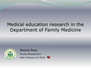 Medical education research in the Department of Family Medicine