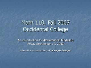 Math 110, Fall 2007 Occidental College