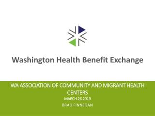 WA Association of Community and Migrant Health Centers  March 26 2013