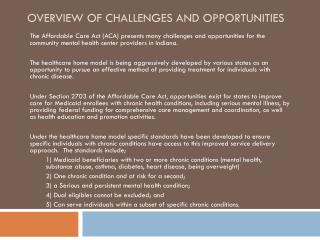Overview of Challenges and Opportunities