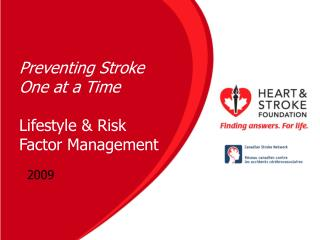 Preventing Stroke One at a Time Lifestyle & Risk Factor Management