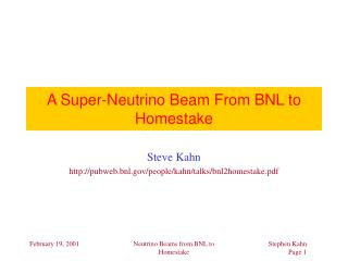 A Super-Neutrino Beam From BNL to Homestake