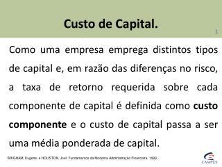 Custo  de Capital.