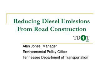 Reducing Diesel Emissions From Road Construction