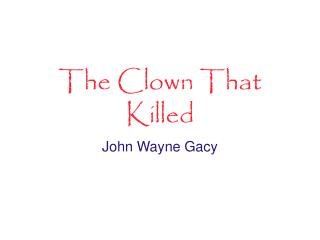 The Clown That Killed